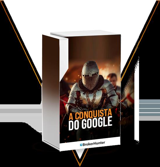 a-conquista-do-google-instituto-brokerhunter-p1biukes72869onrom06fgk5m79q6oh0njtwqh2k7s